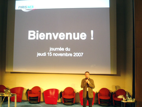 Paris Web 2007 - Mot de bienvenue de Stephane Deschamps